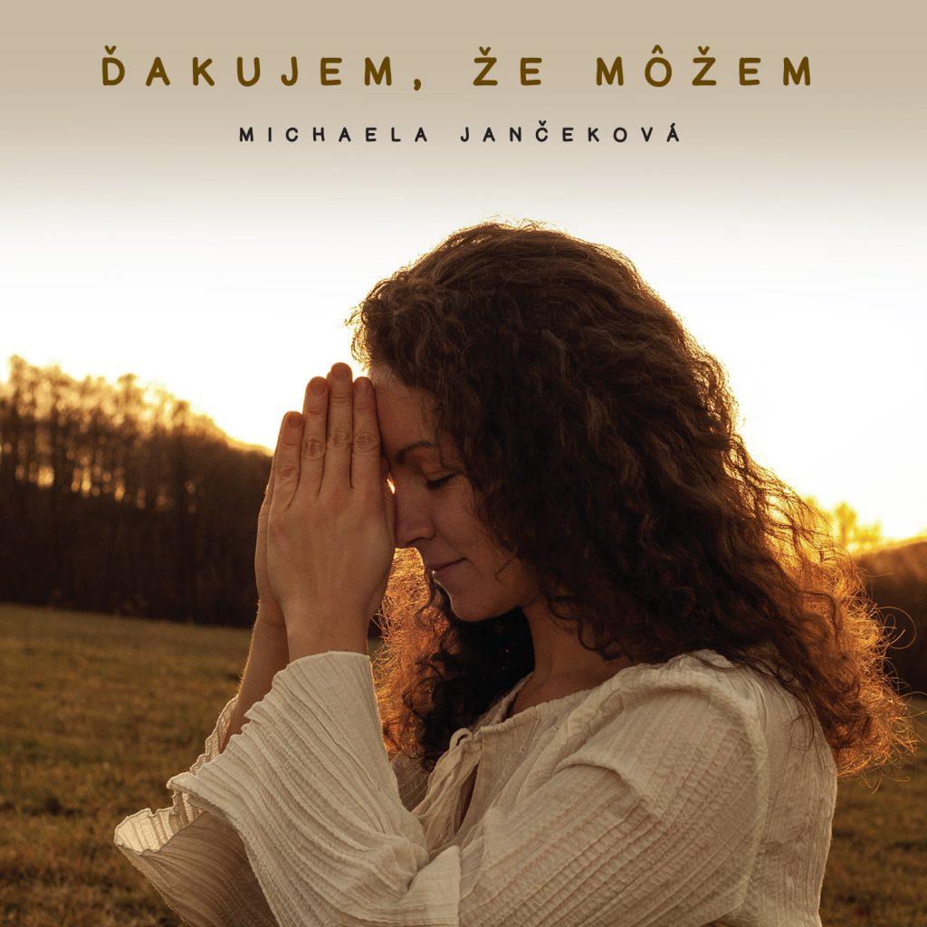 Michaela Jančeková - Ďakujem, že môžem - predná strana CD
